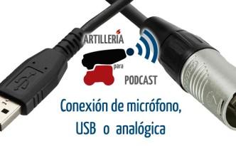 Conexión de micrófono, USB o analógica