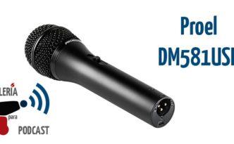 El micrófono dinámico Proel DM581USB en Artillería para Podcast